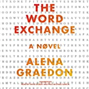 The Word Exchange: A Novel | [Alena Graedon]