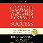 Coach Wooden's Pyramid of Success: Building Blocks for a Better Life Hörbuch von John Wooden, Jay Carty Gesprochen von: Sean Runnette