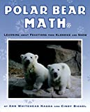 Polar Bear Math: Learning About Fractions from Klondike and Snow