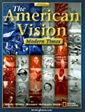 img - for The American Vision: Modern Times by Professor of History Joyce Appleby (2005-03-01) book / textbook / text book