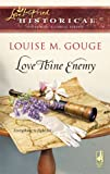 img - for Love Thine Enemy (Love Inspired Historical) book / textbook / text book