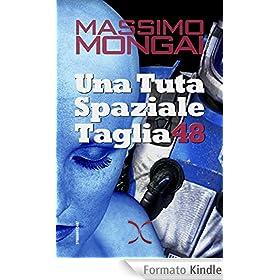 Una Tuta Spaziale Taglia 48 (Libri da raccontare / Blue Shades)