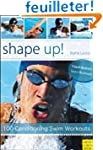 Shape Up!: 100 Conditioning Swim Work...