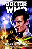 img - for Doctor Who: The Eleventh Doctor Volume 4 - The Then and The Now book / textbook / text book