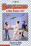 Karen's Kite (Baby-Sitters Little Sister) (0590469134) by Martin, Ann M.