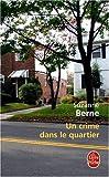 echange, troc Suzanne Berne - Un crime dans le quartier