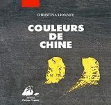 echange, troc Christina Lionnet - Couleurs de Chine