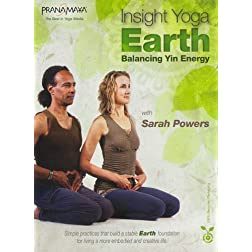 Insight Yoga Earth: Balancing Yin Energy with Sarah Powers