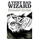 A Very Bad Wizard: Morality Behind the Curtain
