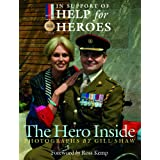 The Hero Inside (Help for Heroes)by Ross Kemp
