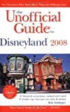 The Unofficial Guide to Disneyland 2008