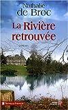 """Afficher """"La rivière retrouvée"""""""