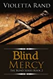 Blind Mercy ( A Viking Romance) (The Blind Series)