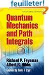 Quantum Mechanics and Path Integrals:...