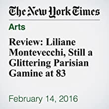 Review: Liliane Montevecchi, Still a Glittering Parisian Gamine at 83 Other by Stephen Holden Narrated by Kristi Burns