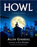 Howl: A Graphic Novel (0670815993) by Allen Ginsberg