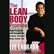 The Lean Body Promise: Burn Away Fat and Release the Leaner, Stronger Body Inside You | [Lee Labrada]