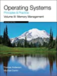 Operating Systems: Principles and Pra...