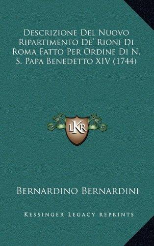 descrizione-del-nuovo-ripartimento-de-rioni-di-roma-fatto-per-ordine-di-n-s-papa-benedetto-xiv-1744