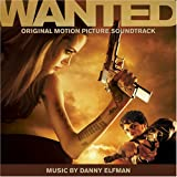 Wanted ~ Danny Elfman