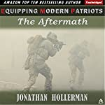 EMP: Equipping Modern Patriots: The Aftermath, Volume 2 | Jonathan Hollerman