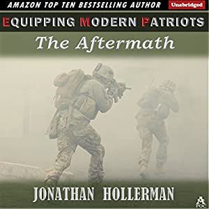 EMP: Equipping Modern Patriots: The Aftermath, Volume 2 Audiobook
