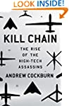 Kill Chain: The Rise of the High-Tech...