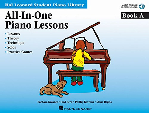All-in-one Piano Lessons Book a: Lessons, Theory, Technique, Solos, and Practice Games (Hal Leonard Student Piano Library (Songbooks))
