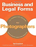Business and Legal Forms for Photographers (Fourth Edition) (Business & Legal Forms for Photographers)