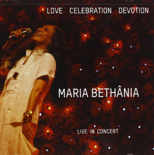 Love Celebration Devotion by Maria Bethania