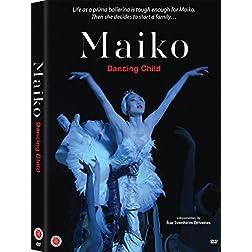Maiko: Dancing Child