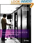Mastering System Center 2012 R2 Confi...