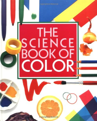 The Science Book of Color: The Harcourt Brace Science Series