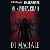 The Light: Morpheus Road Trilogy, Book 1 | [D. J. MacHale]