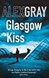 Alex Gray Glasgow Kiss: 6 (DCI Lorimer)