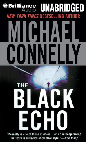 By Michael Connelly The Black Echo (Harry Bosch Series) (Unabridged) [Audio CD] (Harry Bosch The Black Echo compare prices)