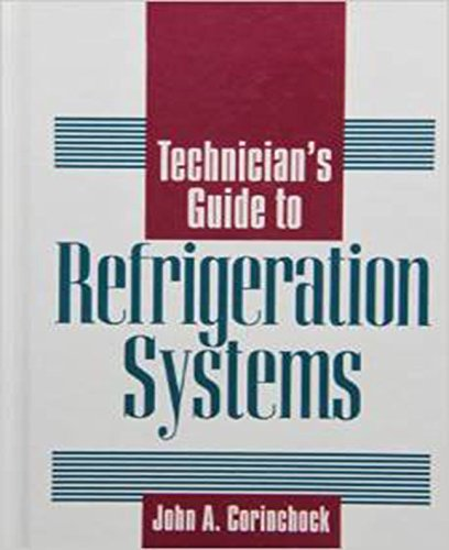 Technician'S Guide To Refrigeration Systems