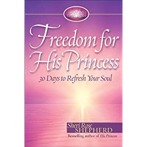 Freedom for His Princess: 30 Days to Refresh Your Soul
