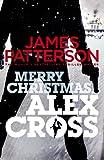 Merry Christmas, Alex Cross: (Alex Cross 19)
