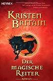 Reiter-Trilogie 01. Der magische Reiter (3453524799) by Kristen Britain