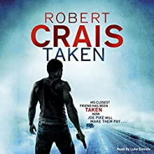 Taken (       UNABRIDGED) by Robert Crais Narrated by Luke Daniels