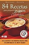 84 RECETAS PARA PREPARAR GUISOS Y EST...