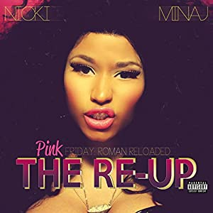Pink Friday: Roman Reloaded: The Re-Up