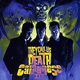 III - They Call Us Death