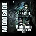 Rubicon International: 2 Book Series Audiobook by Ann Gimpel Narrated by Gregory Salinas