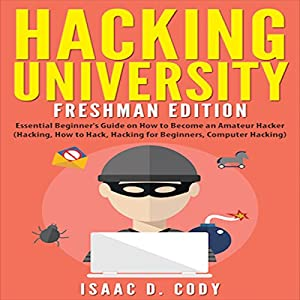Hacking University: Freshman Edition Audiobook