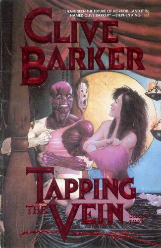 Tapping the Vein Book 2, Clive Barker