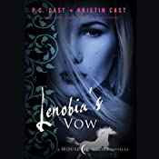 Lenobia's Vow: A House of Night Novella | P. C. Cast, Kristin Cast