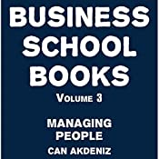 Business School Books Volume 3: Managing People | Can Akdeniz