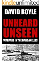 Unheard, Unseen: Submarine E14 and the Dardanelles